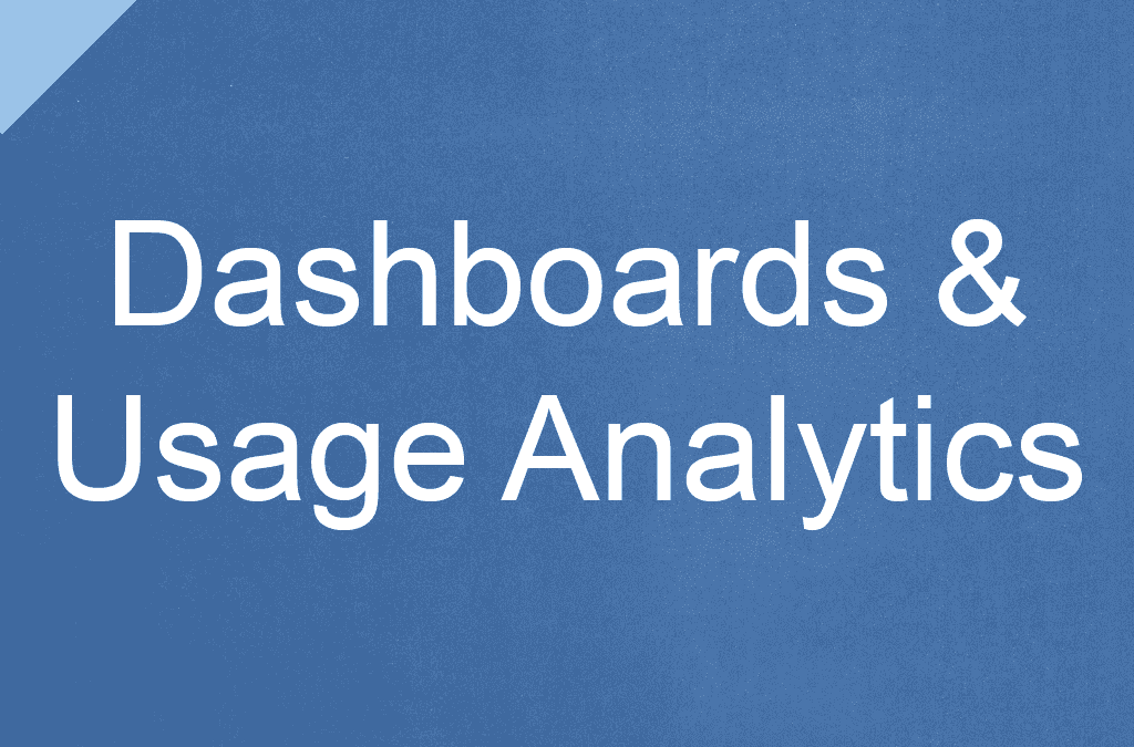 Dashboards and Usage Analytics