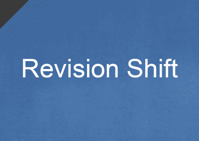 Revision Shift