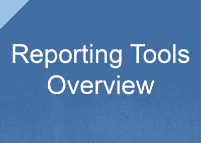 Reporting Tools Overview
